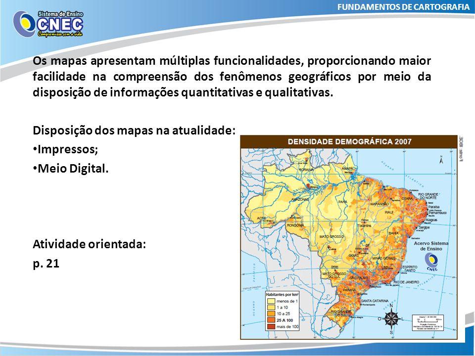 FUNDAMENTOS DE CARTOGRAFIA Cartografia: Ciência que cuida da representação da superfície da Terra.