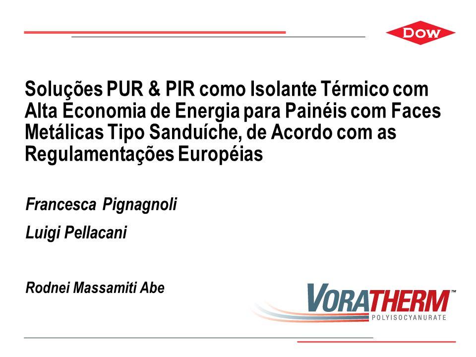 Page 1 Soluções PUR & PIR como Isolante Térmico com Alta Economia de Energia para Painéis com Faces Metálicas Tipo Sanduíche, de Acordo com as Regulam