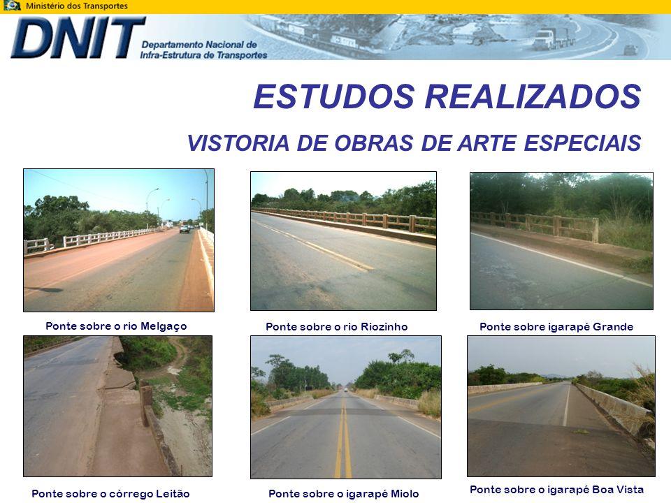 ESTUDOS REALIZADOS VISTORIA DE OBRAS DE ARTE ESPECIAIS A ponte sobre o rio Machado em Ji-Paraná, encontrava-se em obras de duplicação durante o período de elaboração do projeto.