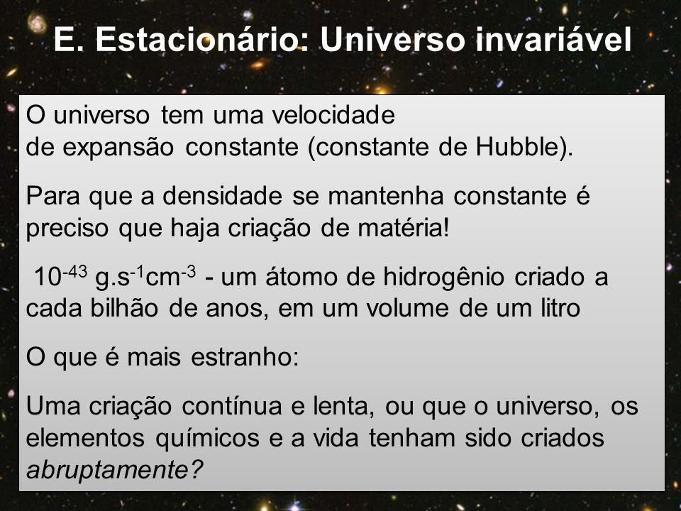 O universo tem uma velocidade de expansão constante (constante de Hubble). Para que a densidade se mantenha constante é preciso que haja criação de ma