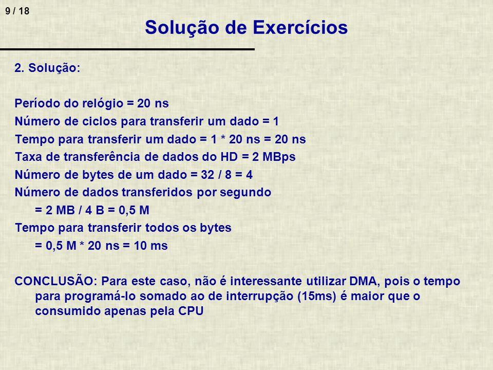9 / 18 Solução de Exercícios 2.