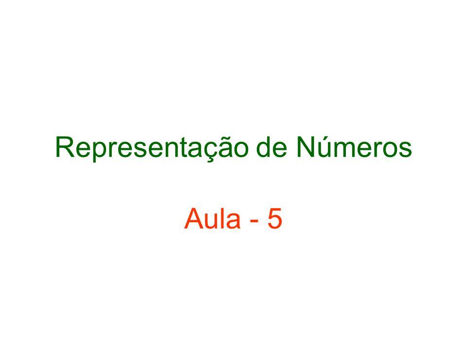 Representação de Números Aula - 5