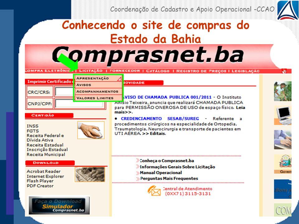 Coordenação de Cadastro e Apoio Operacional -CCAO Conhecendo o site de compras do Estado da Bahia