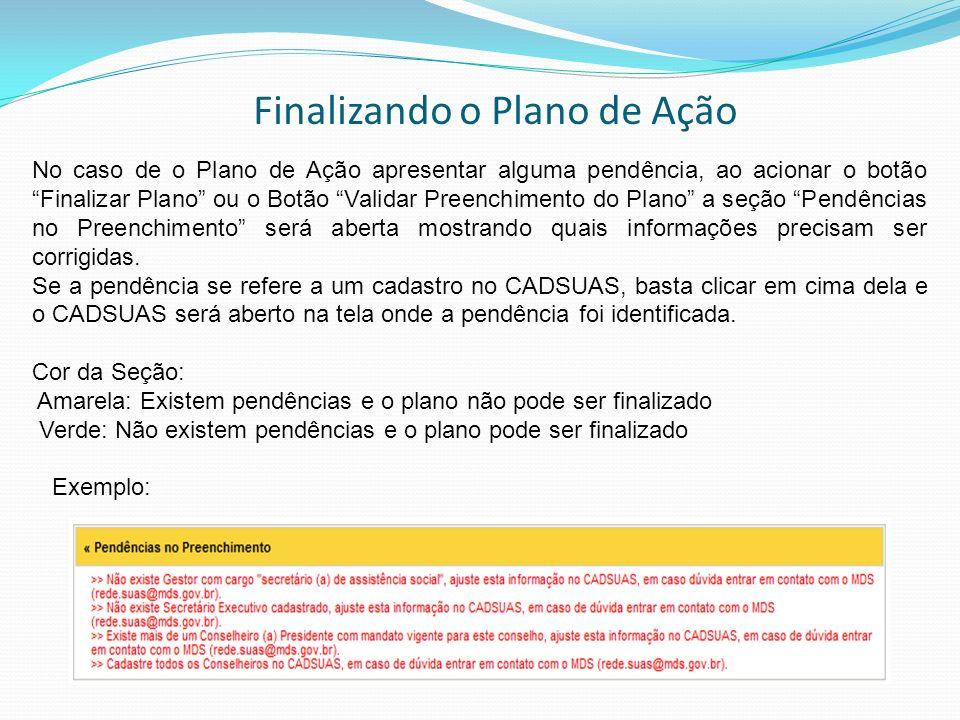 Aprovando o Plano de Ação - A seção Parecer do Conselho só será visualizada após a finalização do preenchimento pelo Órgão Gestor.