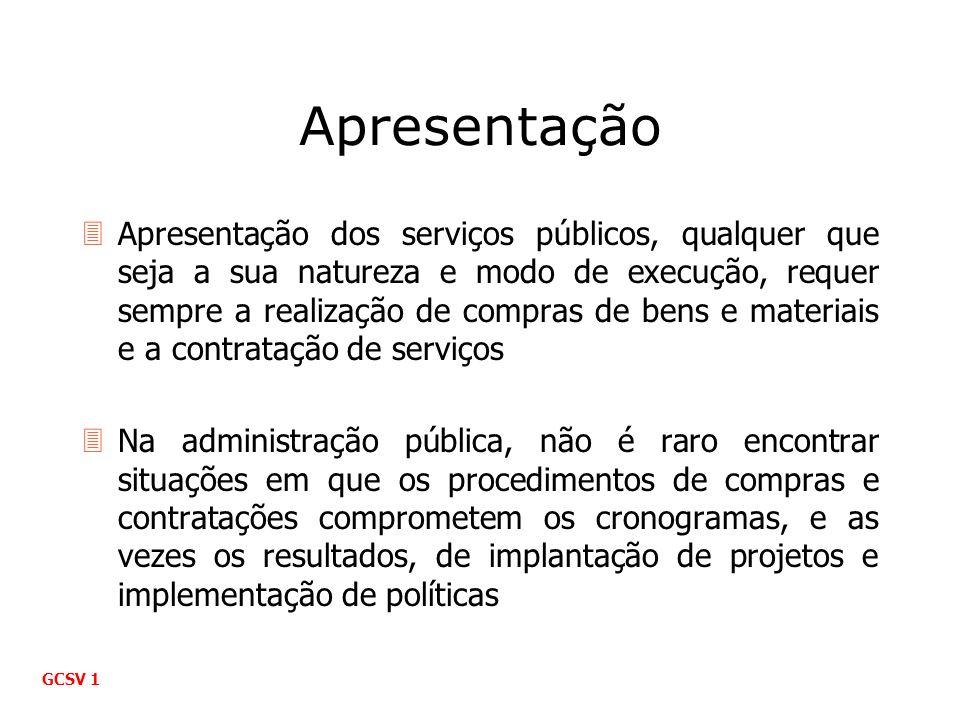 Apresentação 3Apresentação dos serviços públicos, qualquer que seja a sua natureza e modo de execução, requer sempre a realização de compras de bens e