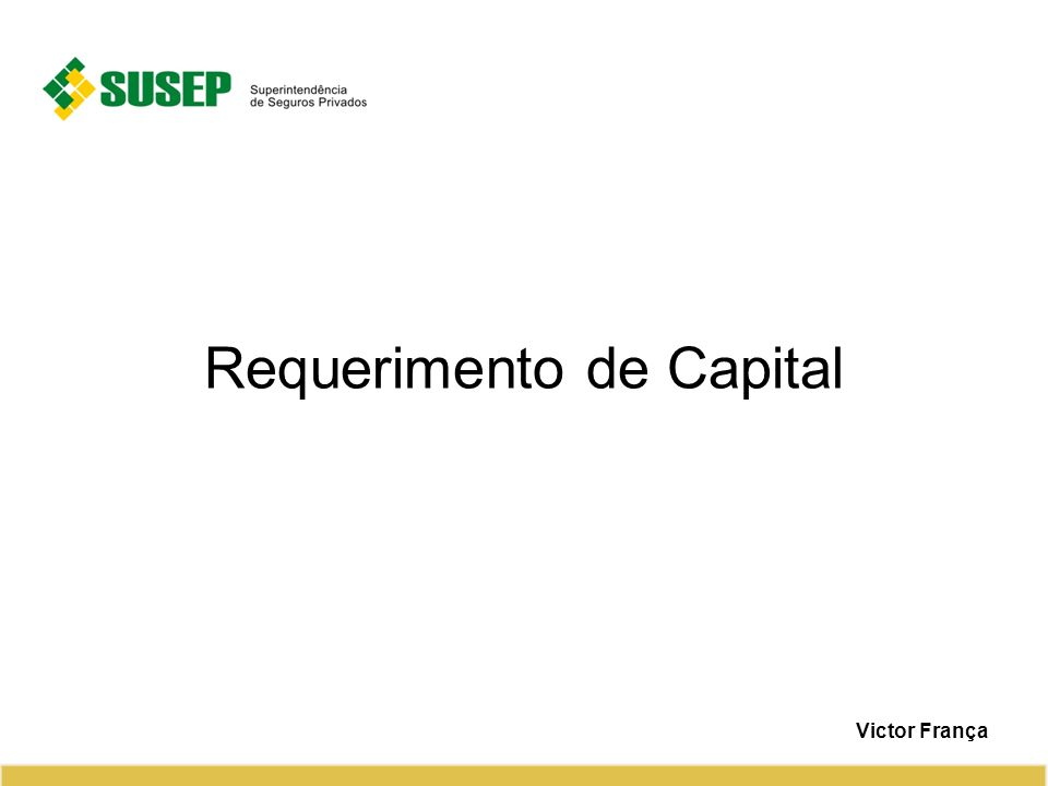 Requerimento de Capital Victor França