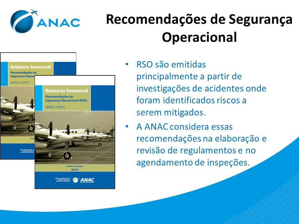 Recomendações de Segurança Operacional RSO são emitidas principalmente a partir de investigações de acidentes onde foram identificados riscos a serem