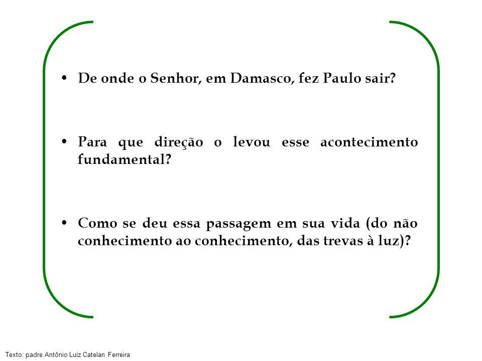Texto: padre Antônio Luiz Catelan Ferreira Ruínas da Cidade de Dasmasco