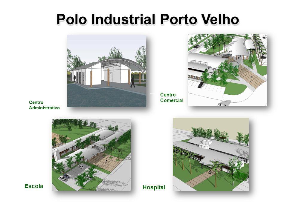 25 Polo Industrial Porto Velho Fábrica de Premoldados BS Área Empresarial Fase 1 Fase2 Fase 3 Escola Centro Comercial Escola Subestação de Energia Pos