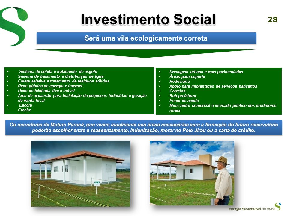 27 Casa Modelo Distrito planejado para oferecer completa infraestrutura urbana Lotes comerciais e industriais com localização privilegiada Terrenos de
