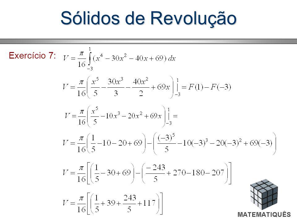 Sólidos de Revolução Exercício 7: