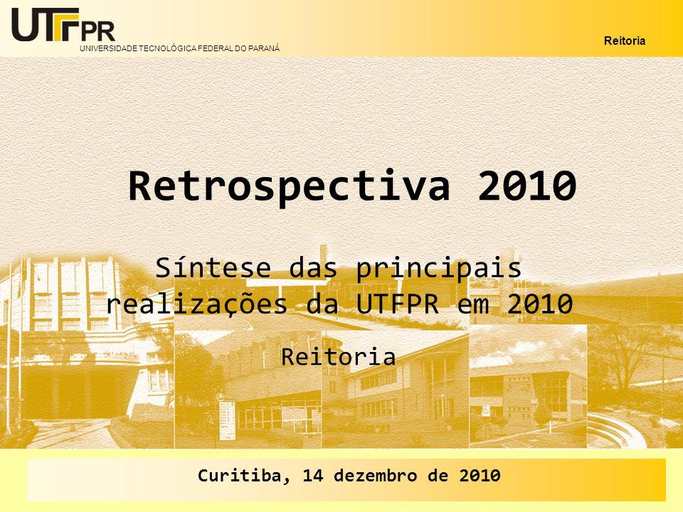 UNIVERSIDADE TECNOLÓGICA FEDERAL DO PARANÁ Reitoria 2 Esta apresentação relaciona, de forma sintética, as principais realizações da UTFPR desenvolvidas no ano de 2010, envolvendo: Reitoria – Assessorias e Comitê Gestor do REUNI da UTFPR.