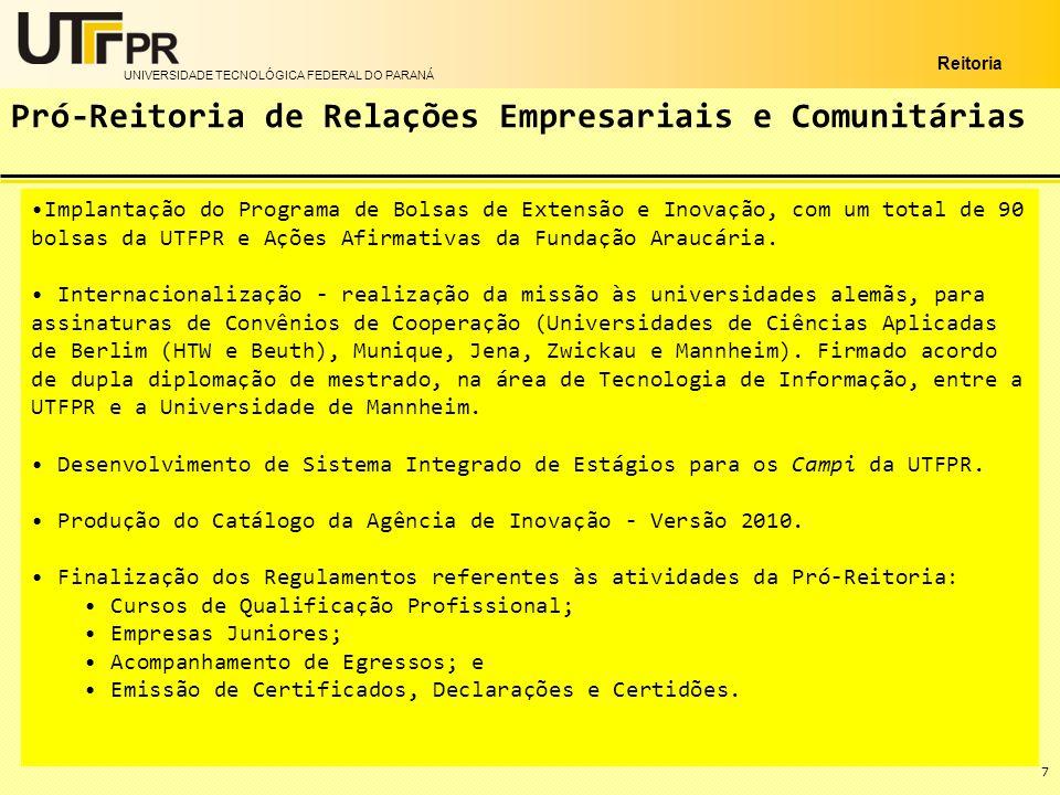 UNIVERSIDADE TECNOLÓGICA FEDERAL DO PARANÁ Reitoria 8 Elaboração da proposta orçamentária para 2011, no valor total de R$ 370.969.576,00.