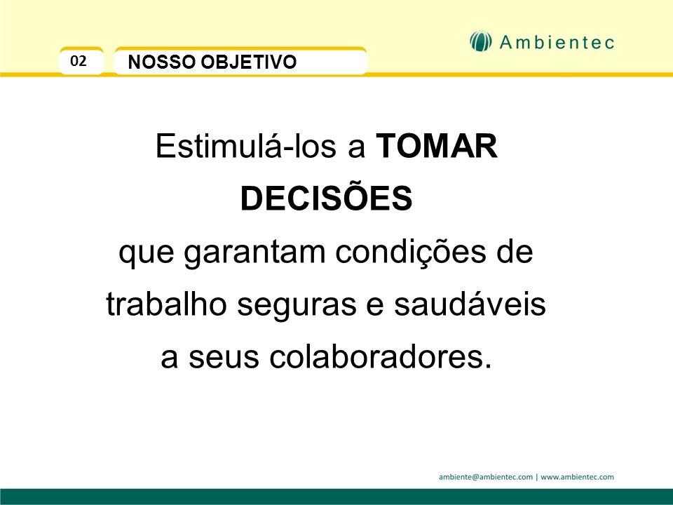 INSALUBRIDADE – Um desperdício de oportunidades para as Empresas Eng. Paulo Roberto de Oliveira