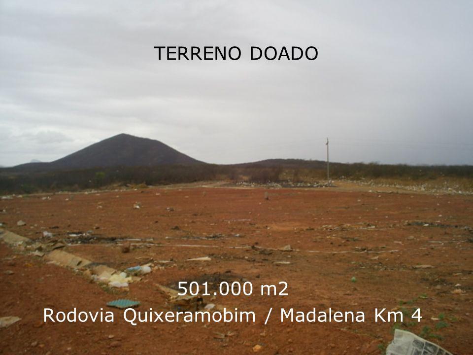 TERRENO DOADO 501.000 m2 Rodovia Quixeramobim / Madalena Km 4
