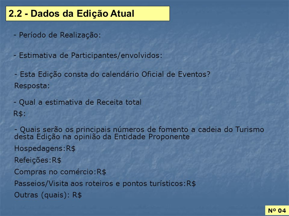Nº 05 2.3 - Custos da Edição Atual - Custos Fixos (Aqueles que não variam conforme o nº de participantes): Descrição Valor (R$) % Total