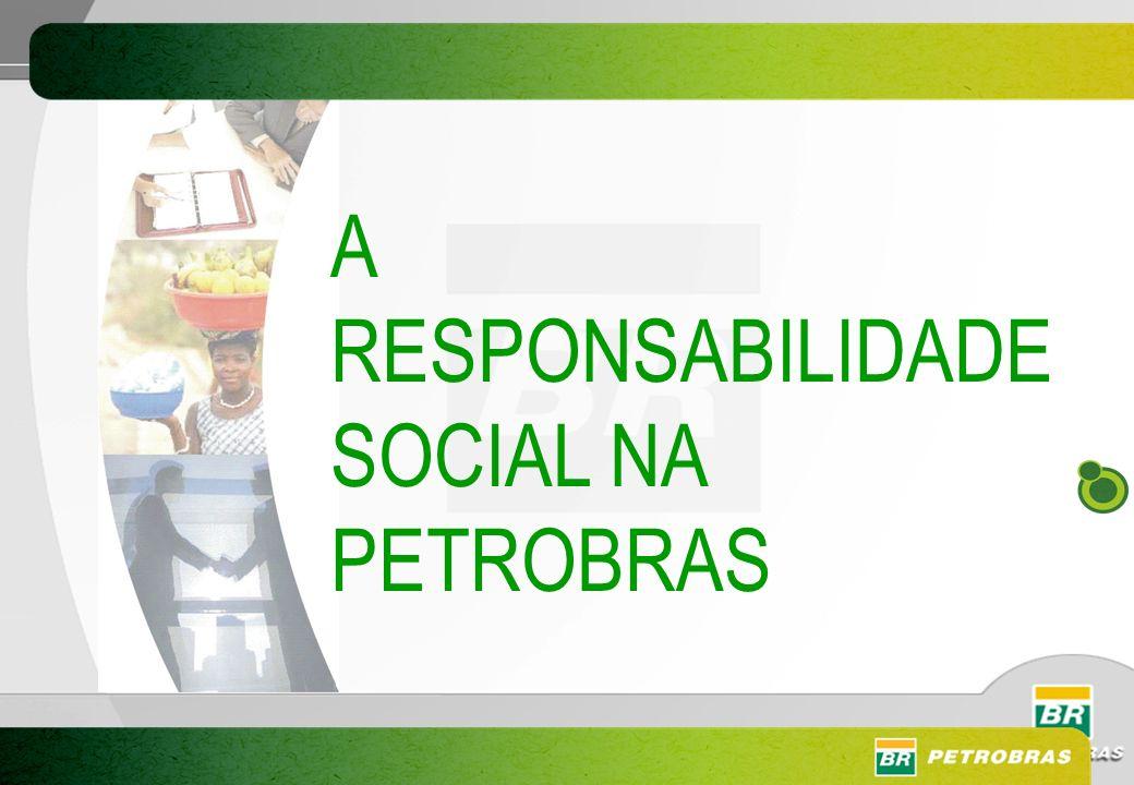 A RESPONSABILIDADE SOCIAL NA PETROBRAS