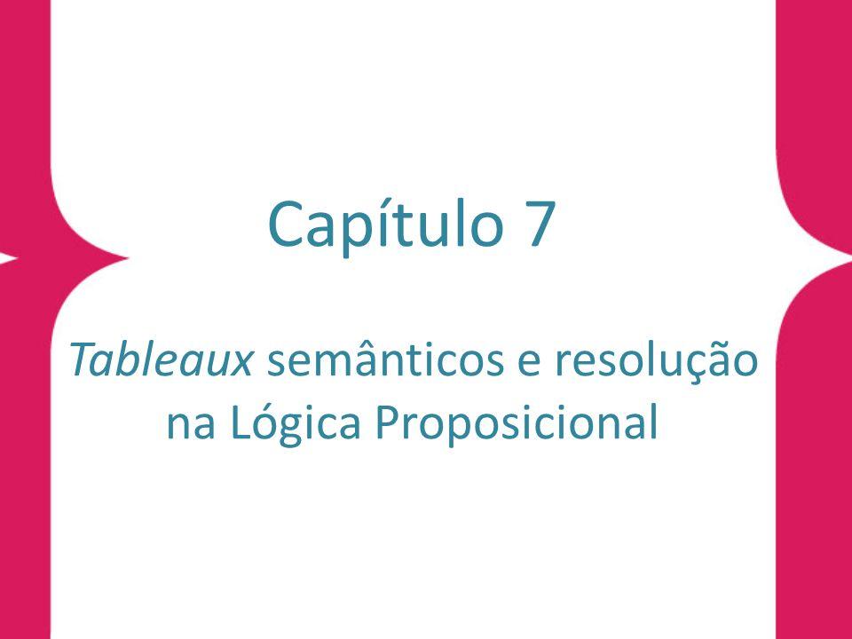 Denição 7.16 (construção de uma expansão por resolução) No sistema de resolução Rs a, uma expansão por resolução é construída como se segue.