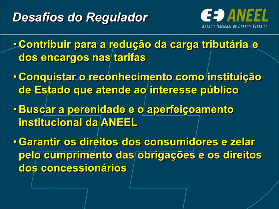 Desafios do Regulador Aprimoramento do PL nº 3.337/2004 Desafios do Regulador Aprimoramento do PL nº 3.337/2004 Assegurar a autonomia das agências reg