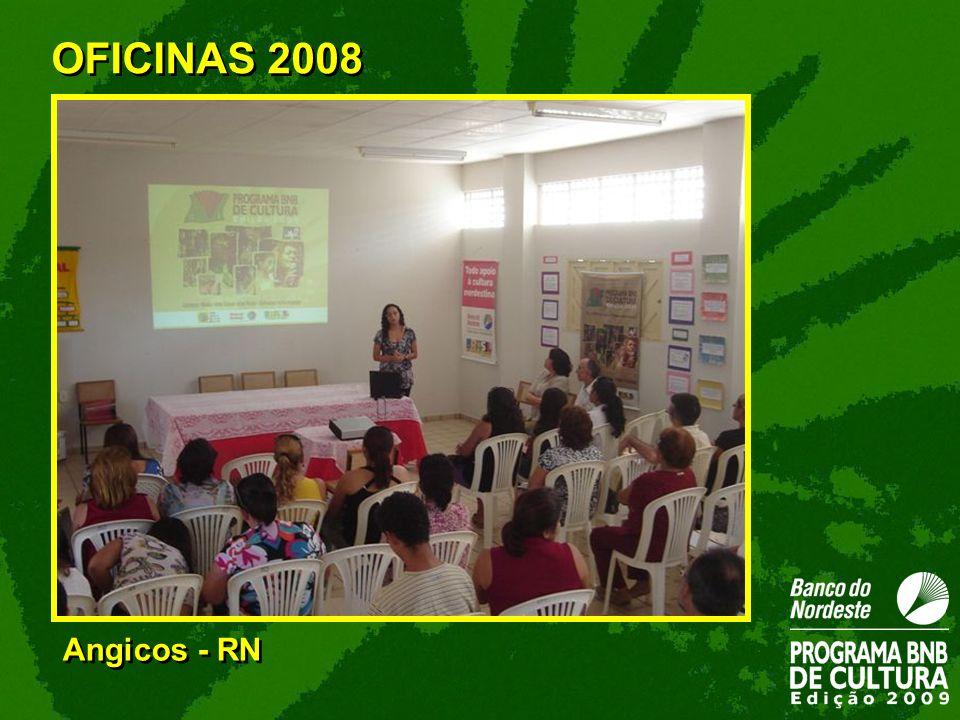 Angicos - RN OFICINAS 2008