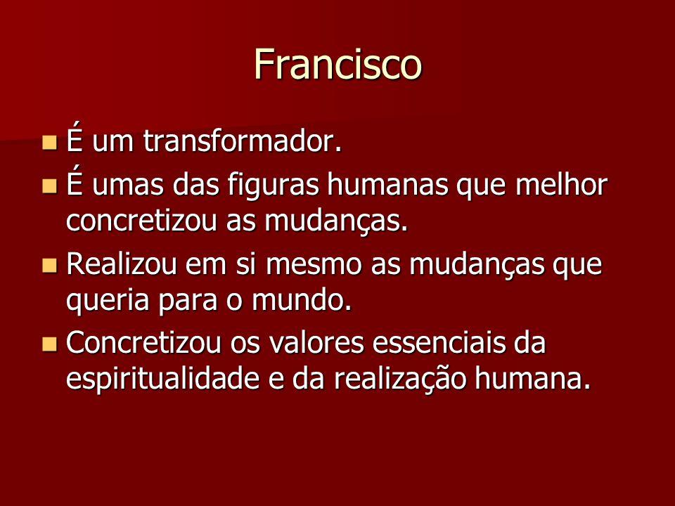 Francisco É um símbolo da paz.É um símbolo da paz.