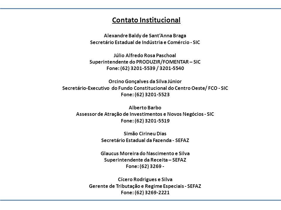 Contato Institucional Alexandre Baldy de SantAnna Braga Secretário Estadual de Indústria e Comércio - SIC Júlio Alfredo Rosa Paschoal Superintendente