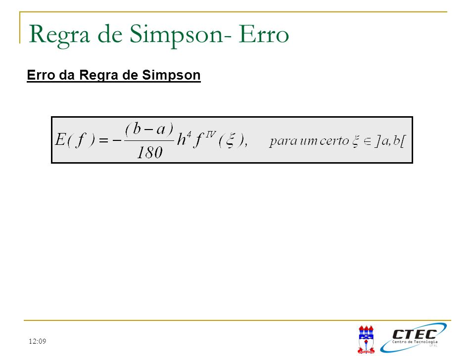 12:09 Regra de Simpson- Erro Erro da Regra de Simpson