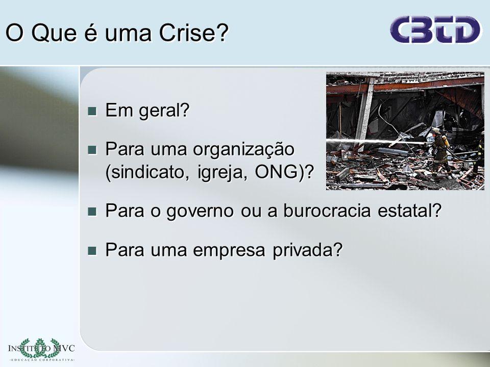 Topicos a serem Abordados neste Treinamento: A natureza das crises: Modelo de gerenciamento de crises Planejamento: Avaliação de riscos Gerenciamento de riscos Comunicação e liderança nas crises
