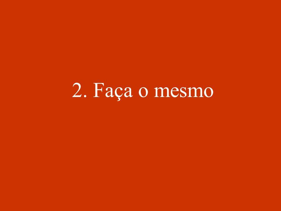 2. Faça o mesmo