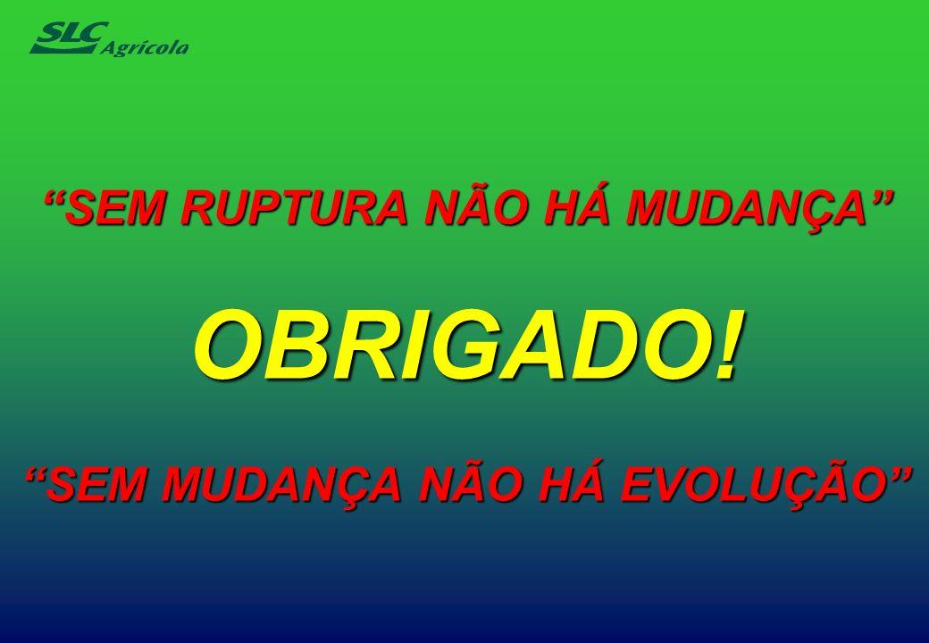 SEM RUPTURA NÃO HÁ MUDANÇA OBRIGADO! SEM MUDANÇA NÃO HÁ EVOLUÇÃO