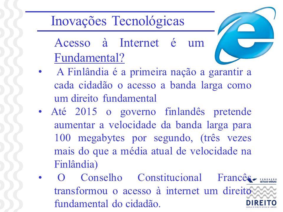 Inovações Tecnológicas Acesso à Internet é um Direito Fundamental? A Finlândia é a primeira nação a garantir a cada cidadão o acesso a banda larga com