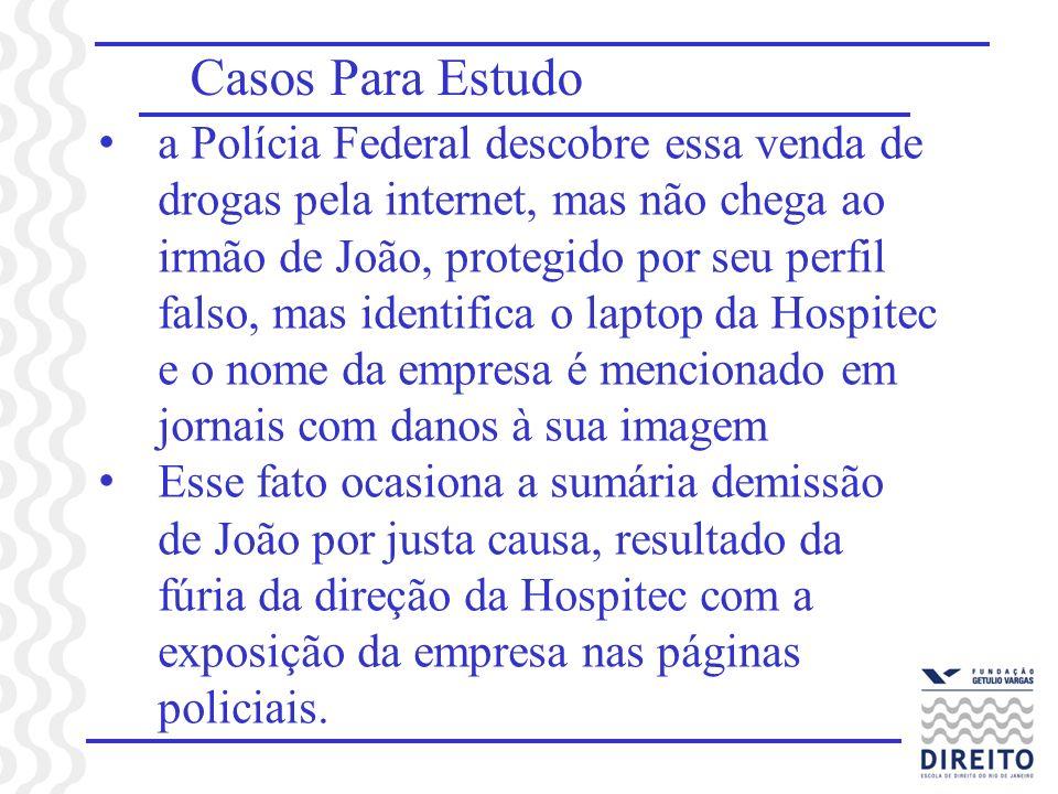 Casos Para Estudo a Polícia Federal descobre essa venda de drogas pela internet, mas não chega ao irmão de João, protegido por seu perfil falso, mas i
