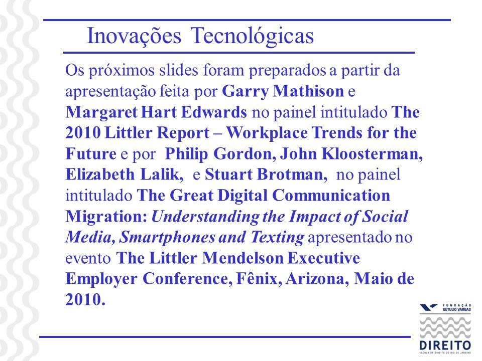 Inovações Tecnológicas Os próximos slides foram preparados a partir da apresentação feita por Garry Mathison e Margaret Hart Edwards no painel intitul