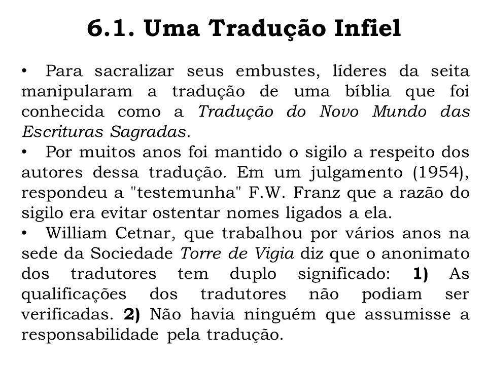Para sacralizar seus embustes, líderes da seita manipularam a tradução de uma bíblia que foi conhecida como a Tradução do Novo Mundo das Escrituras Sa