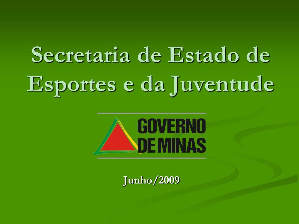 Secretaria de Estado de Esportes e da Juventude Junho/2009