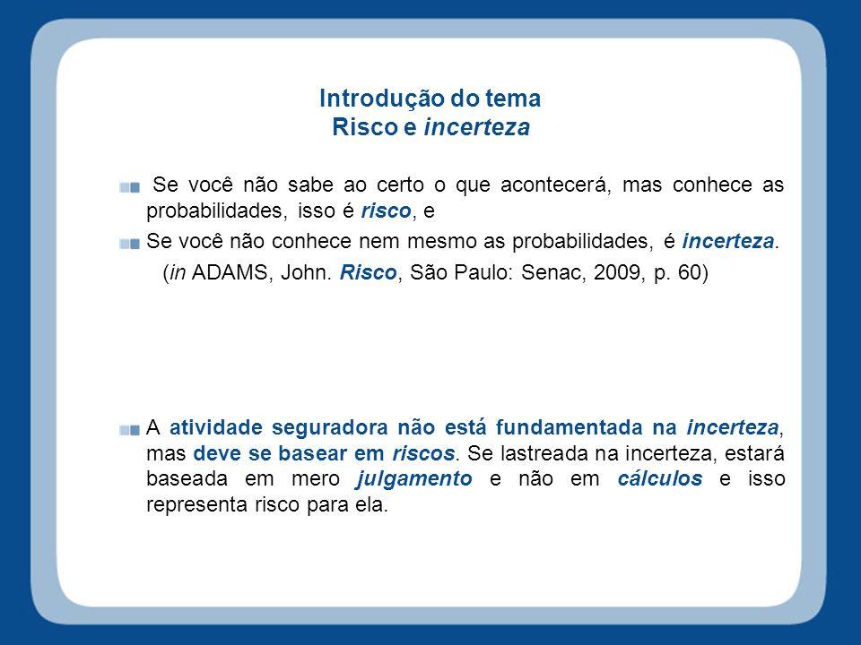 Finalidade básica do contrato de seguro: garantir interesses CC/2002 Art.