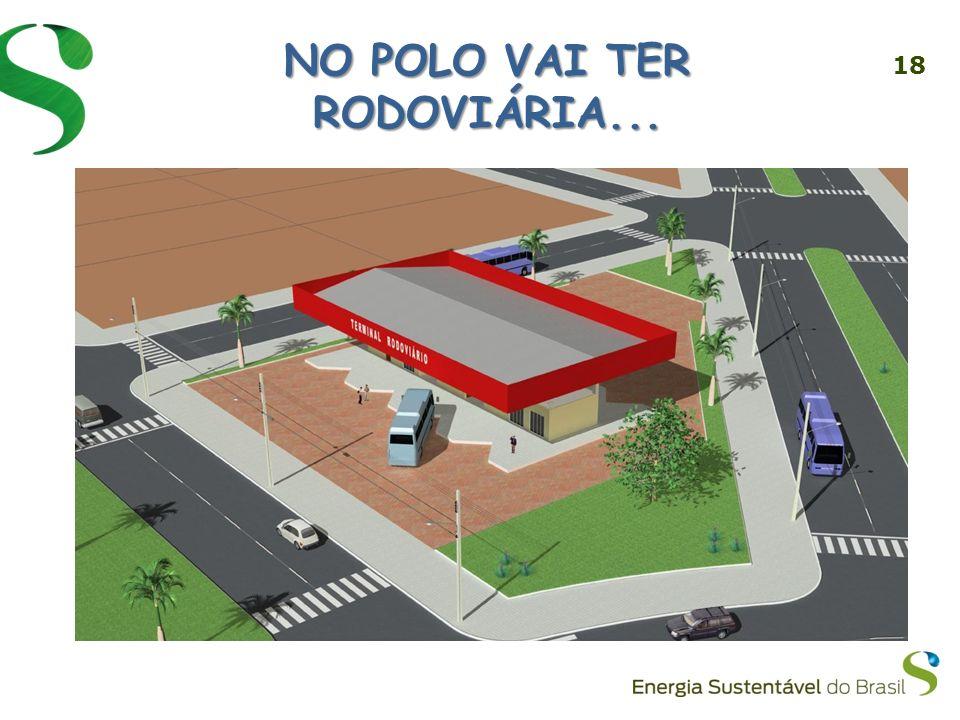 18 NO POLO VAI TER RODOVIÁRIA...
