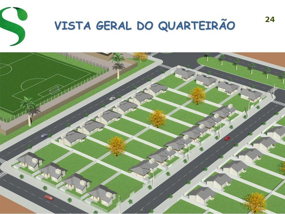 24 VISTA GERAL DO QUARTEIRÃO