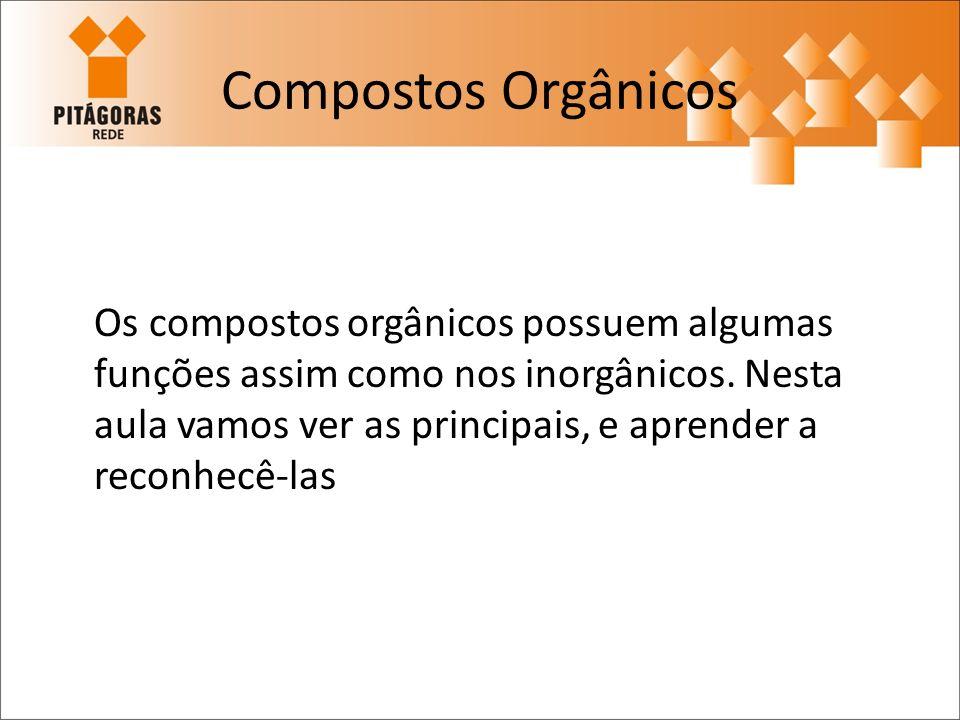 Os compostos orgânicos são formados basicamente por carbonos.