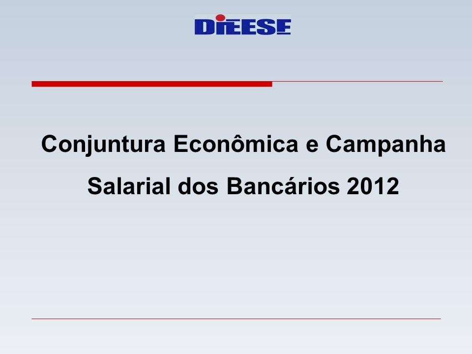 Conjuntura Econômica e Campanha Salarial dos Bancários 2012