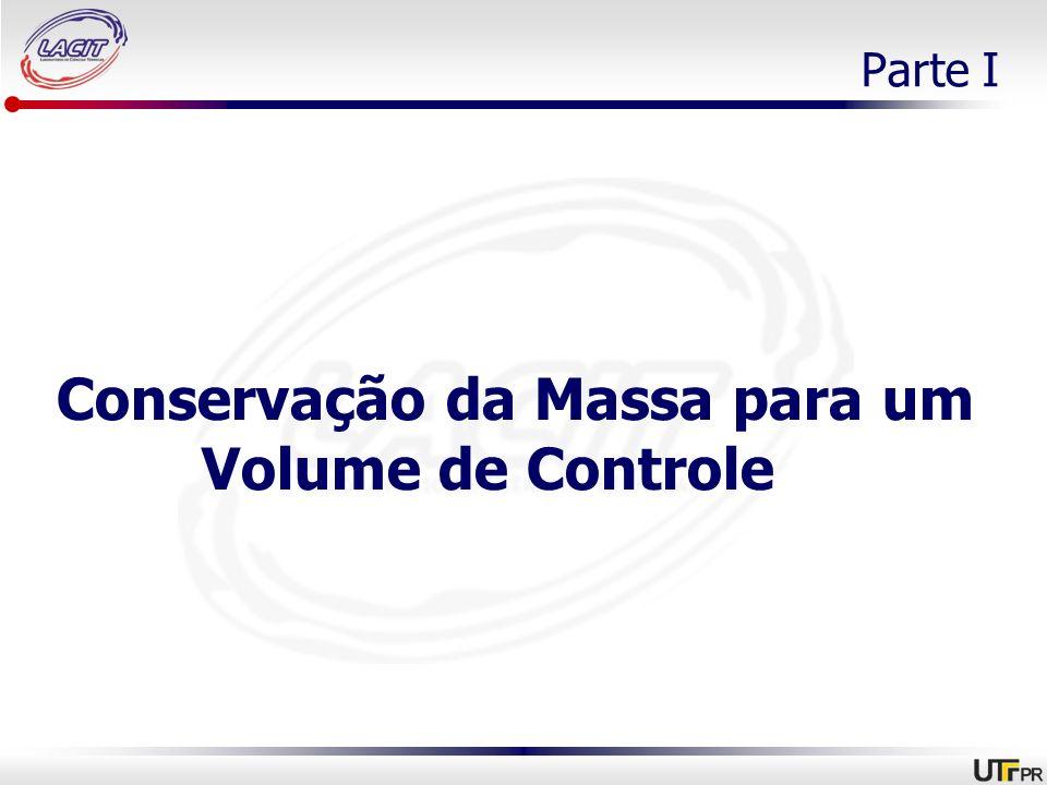 Conservação da Massa para um Volume de Controle Parte I