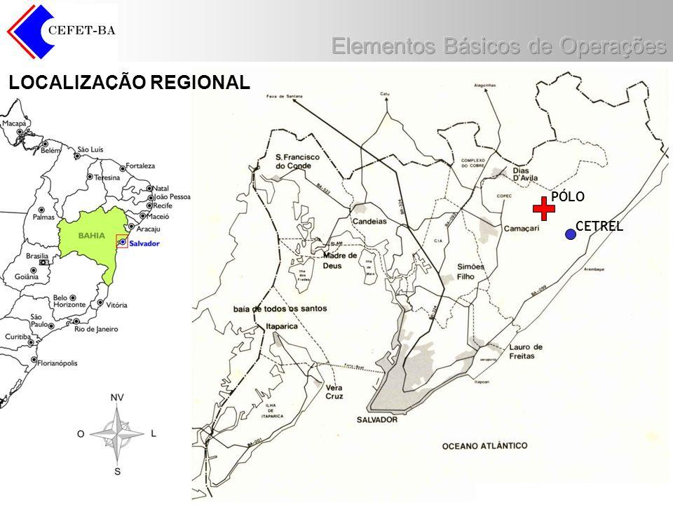 LOCALIZAÇÃO REGIONAL PÓLO CETREL