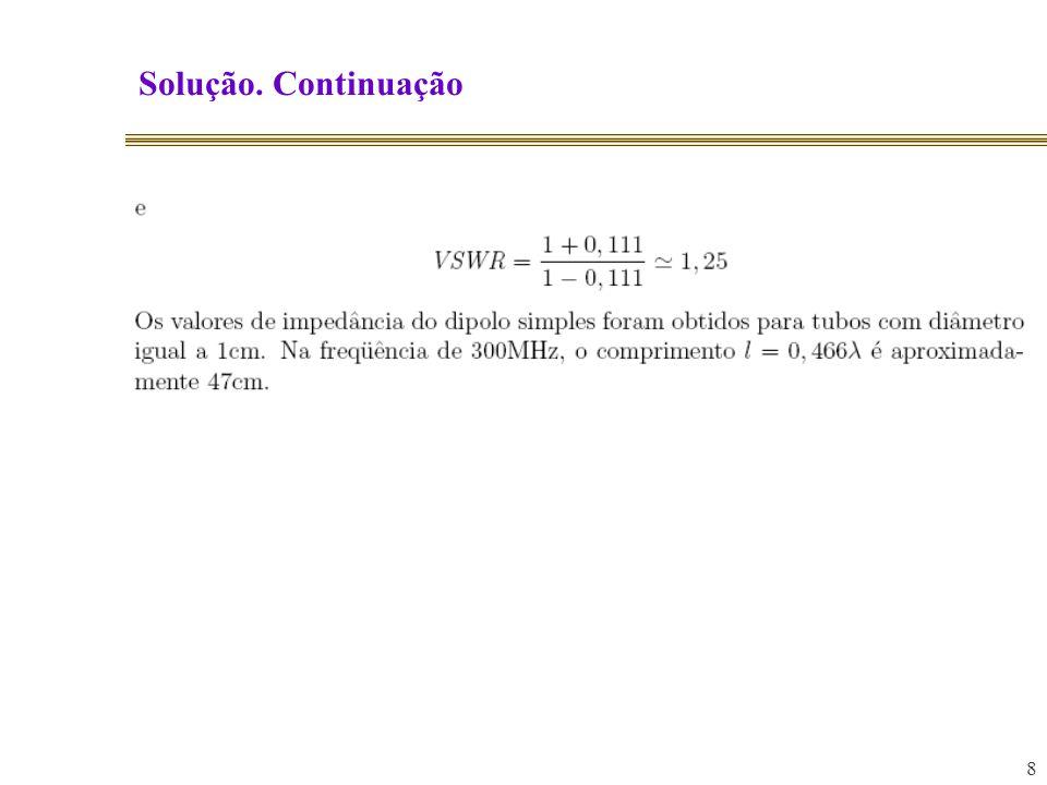 Solução. Continuação 8