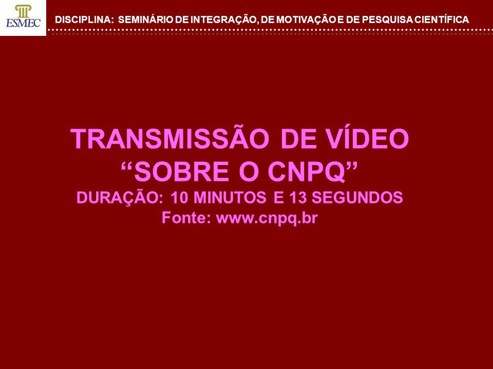 DISCIPLINA: SEMINÁRIO DE INTEGRAÇÃO, DE MOTIVAÇÃO E DE PESQUISA CIENTÍFICA 2.