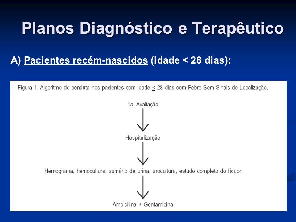 Planos Diagnóstico e Terapêutico B) Pacientes com idade de 3 a 36 meses: