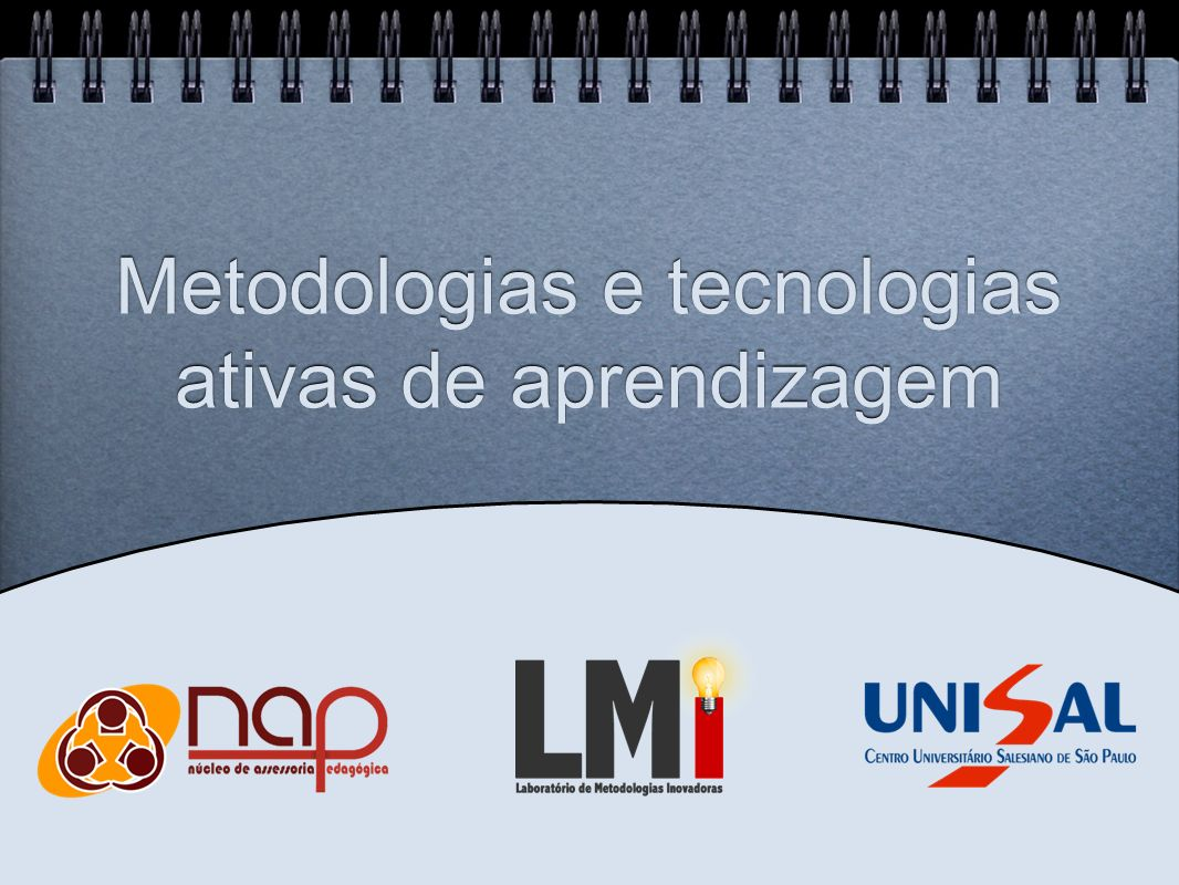 Metodologias e tecnologias ativas de aprendizagem