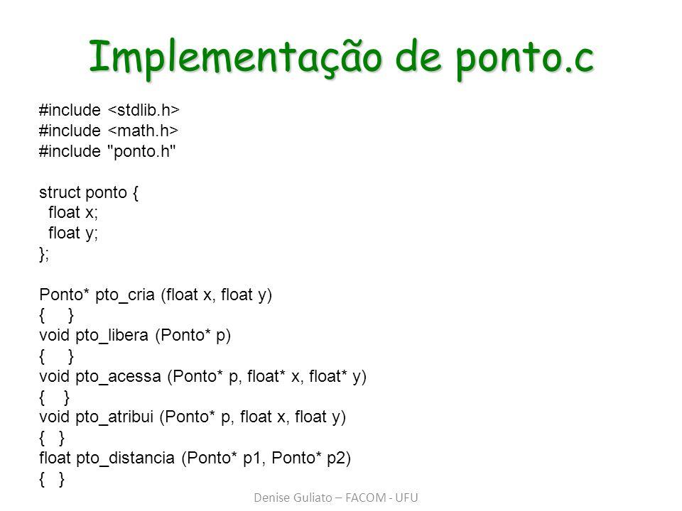 Implementação de ponto.c #include #include