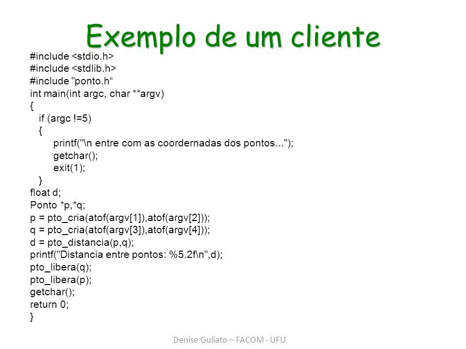 Exemplo de um cliente #include #include