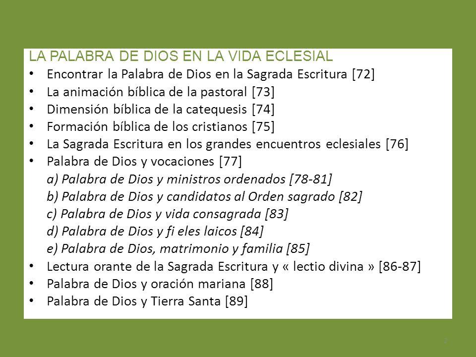 2 LA PALABRA DE DIOS EN LA VIDA ECLESIAL Encontrar la Palabra de Dios en la Sagrada Escritura [72] La animación bíblica de la pastoral [73] Dimensión