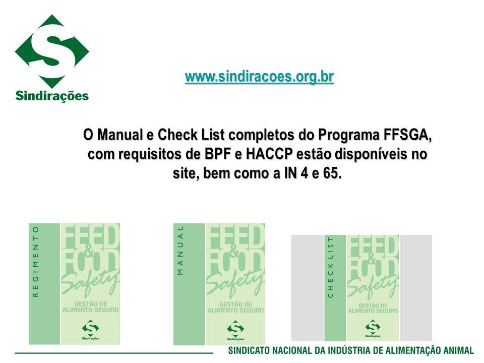 www.sindiracoes.org.br www.sindiracoes.org.brwww.sindiracoes.org.br O Manual e Check List completos do Programa FFSGA, com requisitos de BPF e HACCP e